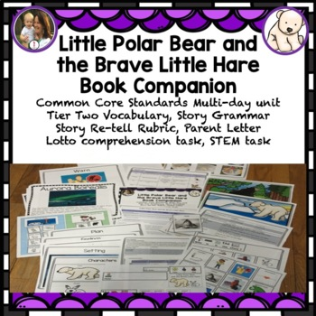 Little Polar Bear and the Brave Little Hare: Book Companion, lesson plan,vocab