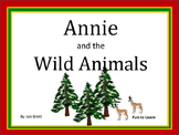 Annie and the Wild Animals  by Jan Brett  28 pgs. Common Core Activities