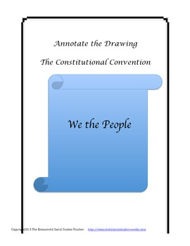 Annotate the Drawing The Constitutional Convention
