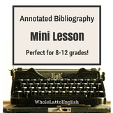 Annotated Bibliography Mini Lesson