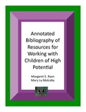 Annotated Bibliography of Resources For Working With Child