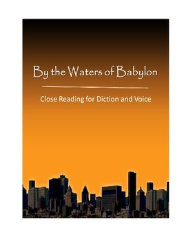 """Annotating """"By the Waters of Babylon"""" for Diction and Voice, Close Reading"""