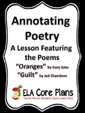 "Annotating Poetry ~ A Lesson Using the Poems ""Oranges"" and ""Guilt"""