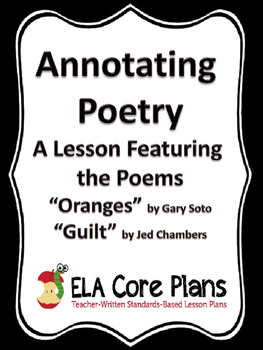 """Annotating Poetry ~ A Lesson Using the Poems """"Oranges"""" and """"Guilt"""""""
