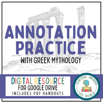 Annotating Practice with Greek Mythology: Google Drive & PDF Resource