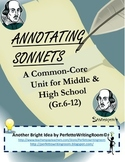 Annotating Sonnets: COMPLETE Common Core Standards Unit for Middle & High School