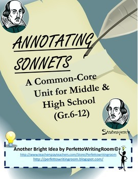 Annotating Sonnets: COMPLETE Common Core Standards Unit fo