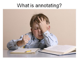 Annotating Texts PowerPoint Lesson