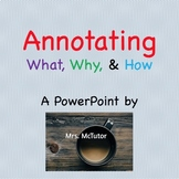 Annotating - What, Why, and How?  Powerpoint