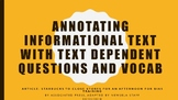 Annotating informational text with text dependent questions and vocab