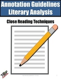 Literary Analysis Annotations and Close Reading Guidelines