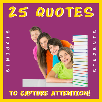 Daily Quotes to CAPTURE Your Students' Attention