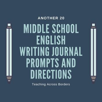 Another 20 Middle School English Writing Journal Prompts