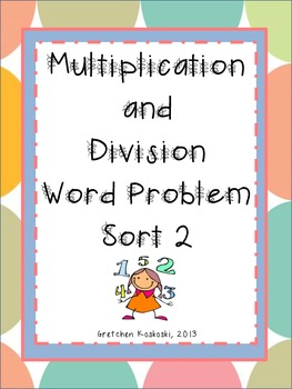 Another Multiplication and Division Word Problem Sort 2