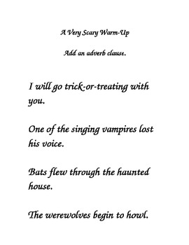Another Scary Warm Up! Adverb Clauses