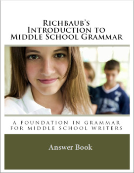 Answer Book for Richbaub's Introduction to Middle School Grammar
