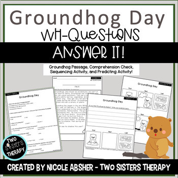 Answer It! Groundhog Day: Wh-Questions/Sequencing/Predicting for Speech Therapy