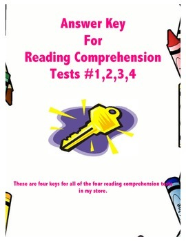 Answer Key for Reading Comprehension Tests 1,2,3,4