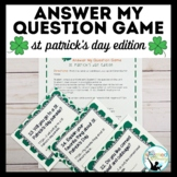 Answer My Question Game: Oral Practice of TTQA St. Patrick