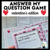 Answer My Question Game: Oral Practice of TTQA Valentine's
