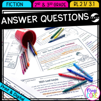 Answer Questions in Fiction Text- RL.2.1 & RL.3.1