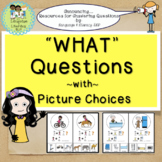 Answer WHAT Questions with Picture Choices