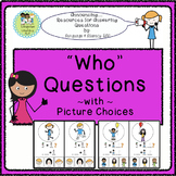 Answer WHO Questions with Picture Choices