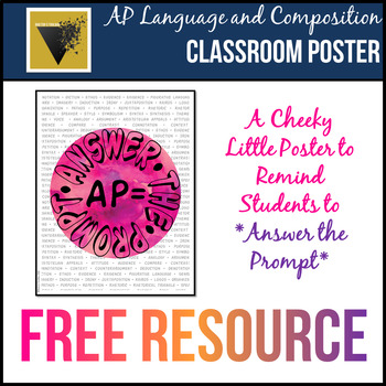 Answer the Prompt Classroom Poster for AP English Language and Composition