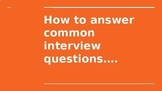 Answering Common Interview Questions