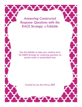 Answering Constructed Response Questions Using the RACE Strategy: A Foldable