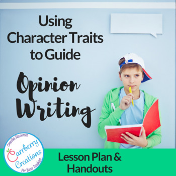 Character Traits Activity for Opinion Writing