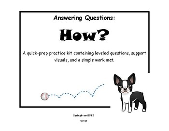 Answering Questions: How?