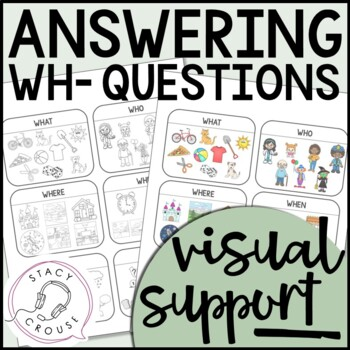 Answering Wh- Questions Visual Support
