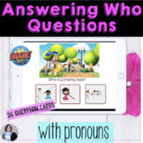 Answering Wh Questions Who with Pronouns BOOM Cards distan