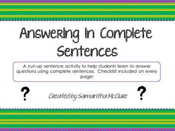 Answering in Complete Sentences- A Centers Activity