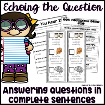 Answering in Complete Sentences: Echoing the Question Unit