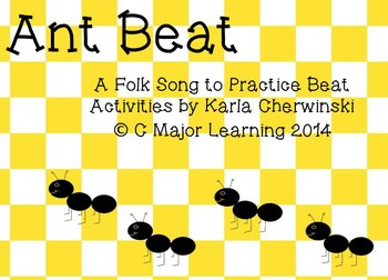 """""""Ant Beat""""  Song and Activities for Practicing Beat and Literacy Skills"""