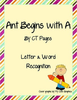 Ant Begins with A: Letter-Word Recognition