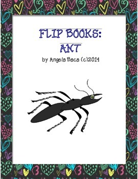 Ant Flip Book, an Emergent Reader