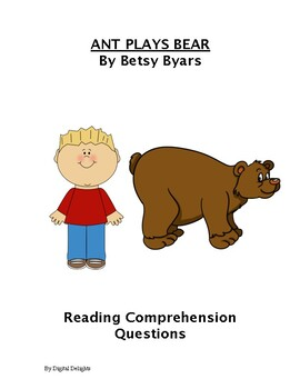 Ant Plays Bear Reading Comprehension Questions