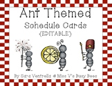 Ant Themed Schedule Cards With Times {NOW EDITABLE!}