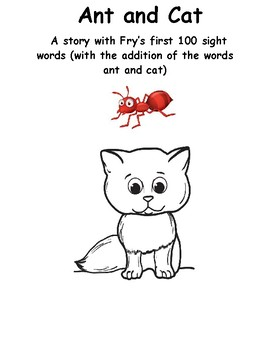 Ant and Cat: A story with Fry's first 100 sight words
