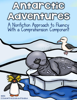 Antarctic Adventure (Nonfiction Fluency Reads with a Comprehenionsion Component)