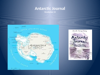 Antarctic Journal: Four Months at the Bottom of the World ~ Vocabulary Lesson 13