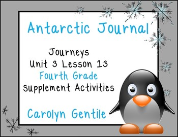 Antarctic Journal Journeys Unit 3 Lesson 13 Fourth Grade Supp. Act.
