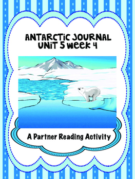 Antarctic Journal Reading Street 4th Grade partner reading centers group work