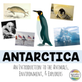 Antarctica: An Introduction to the Animals, Environment, and Explorers