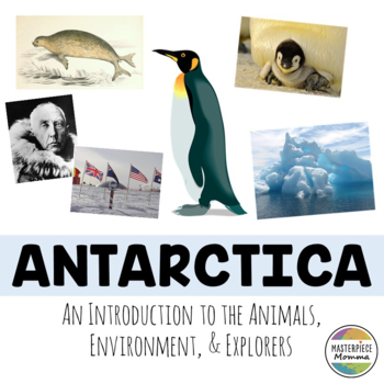 Antarctica: An Introduction to the Animals, Environment, a