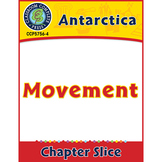 Antarctica: Movement Gr. 5-8