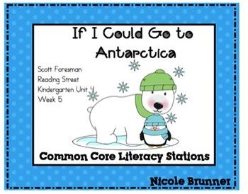 Antarctica Reading Street Unit 4 Week 5 Common Core Litera